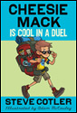 Cheesie Mack Is Cool In A Duel